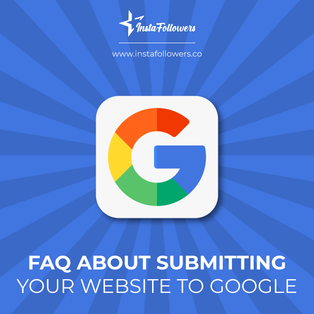 faq about submitting your website to google
