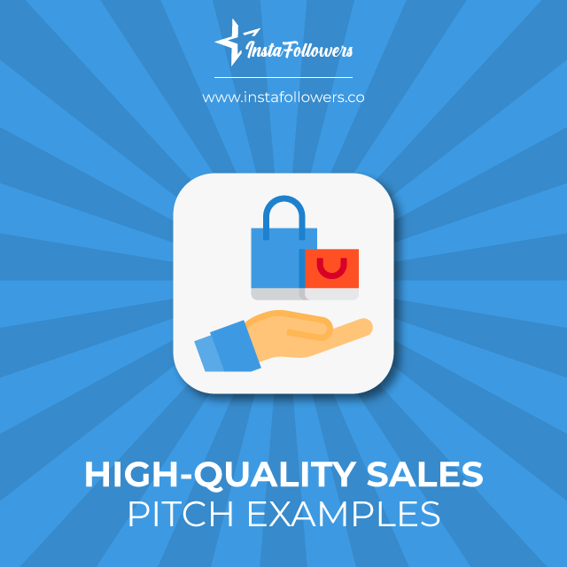high quality sales pitch examples