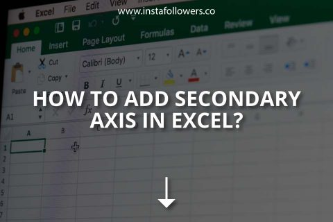 How to Add Secondary Axis in Excel