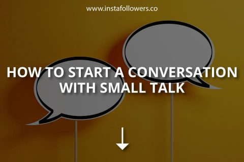 How to Start a Conversation with Small Talk