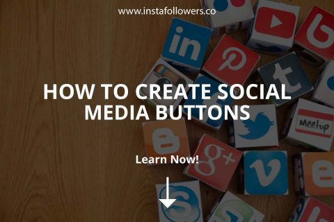 How to Create Social Media Buttons