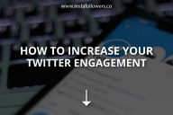 How to Increase Your Twitter Engagement
