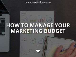 How to Manage Your Marketing Budget