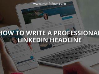 How to Write a Professional LinkedIn Headline