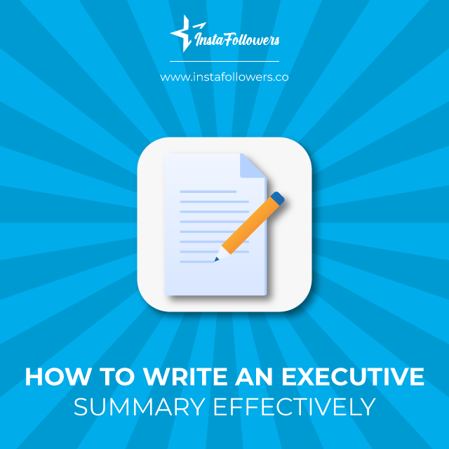 how to write an executive summary effectively