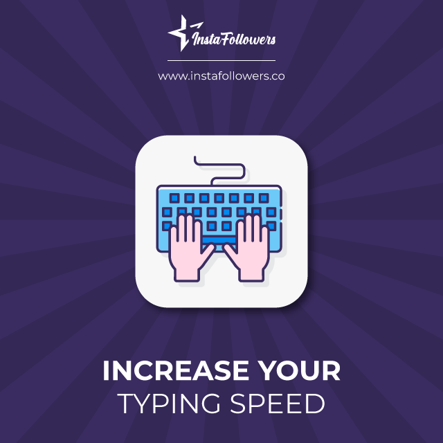 increase your typing speed