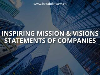 Inspiring Mission and Vision Statements of Companies