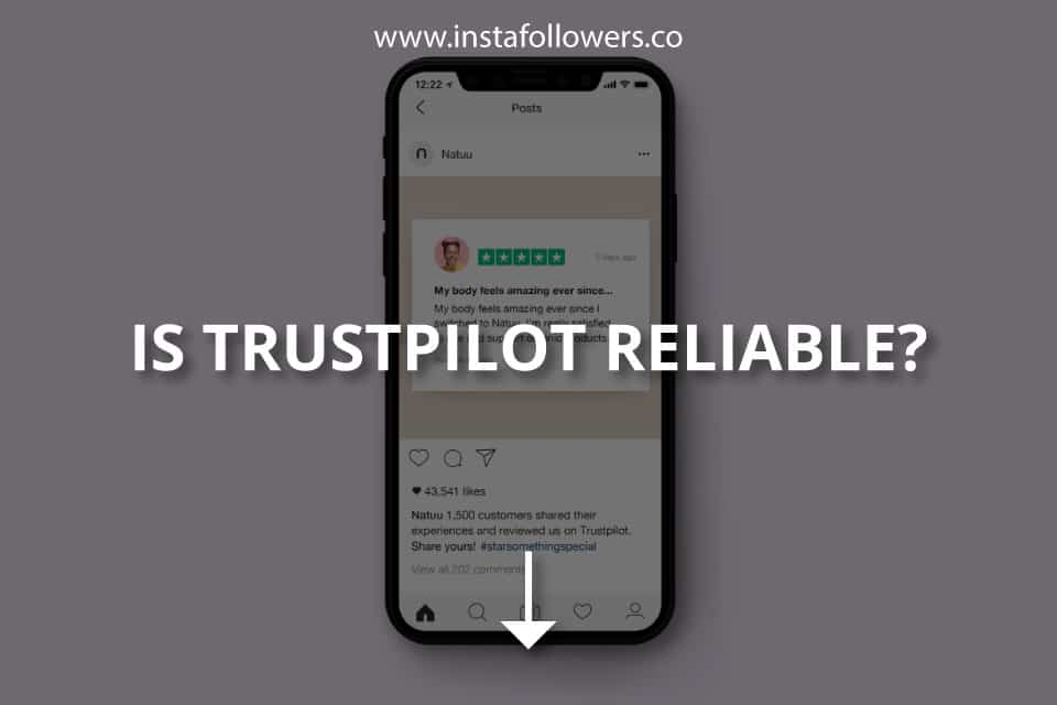 Is Trustpilot Reliable?