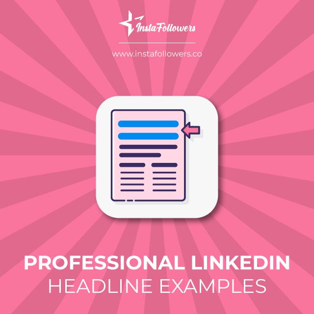 professional linkedin headline examples