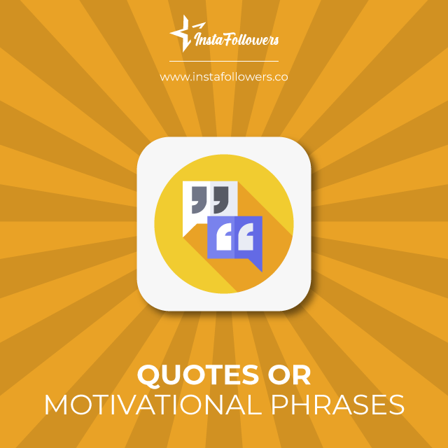 quotes or motivational phrases