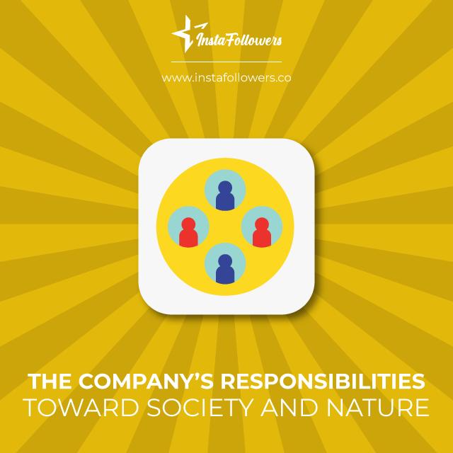 the company responsibilities toward society and nature