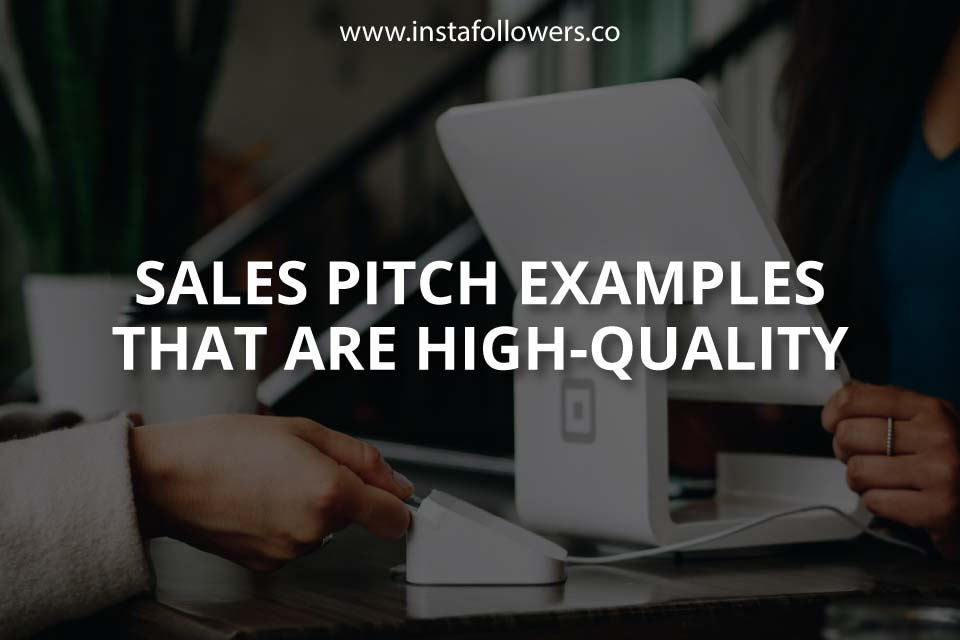 Sales Pitch Examples That Are High-Quality