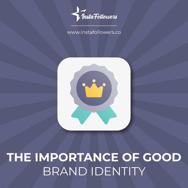 the importance of quality in creating a brand identity