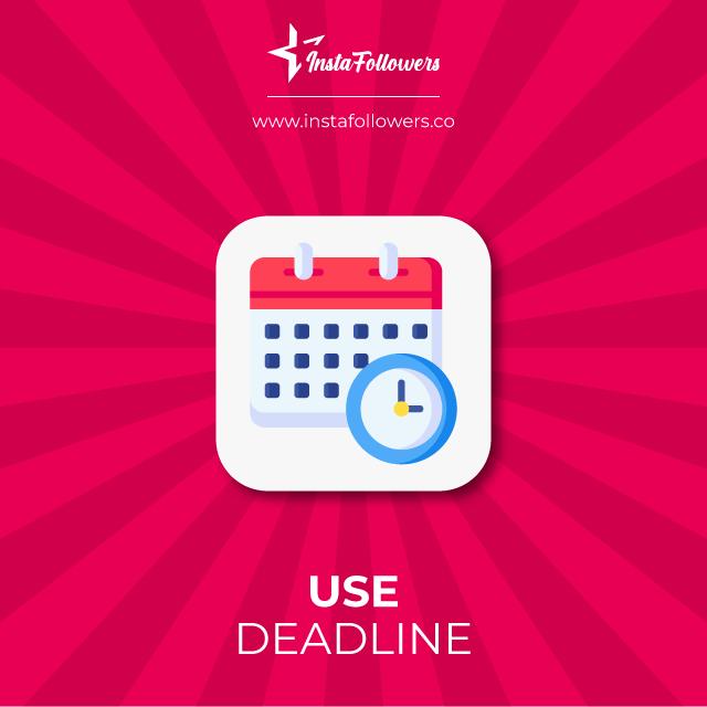 use deadline