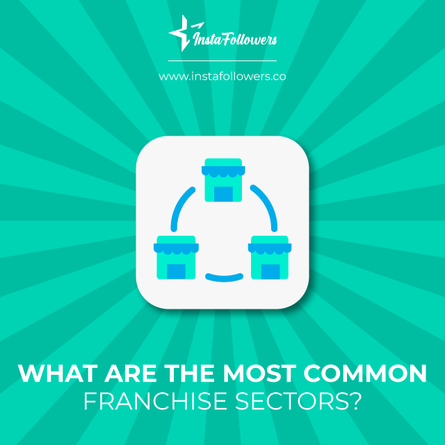 what are the most common franchise sectors