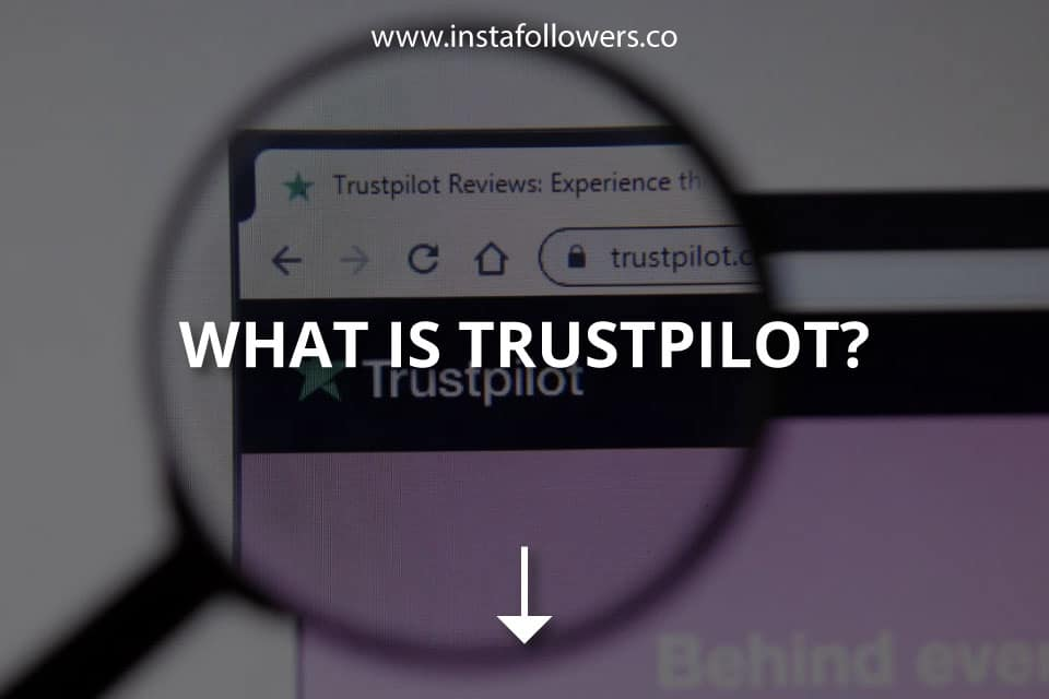 What Is Trustpilot?