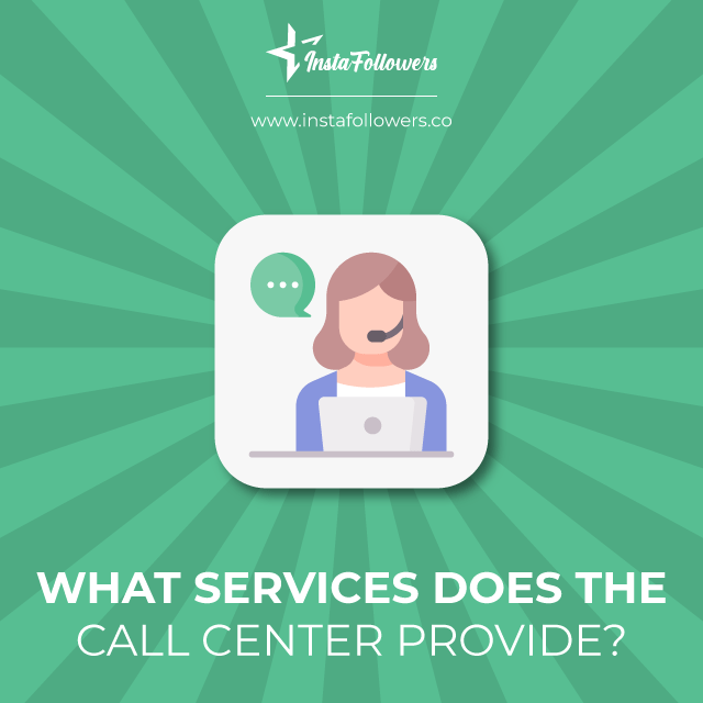 services the call center provides