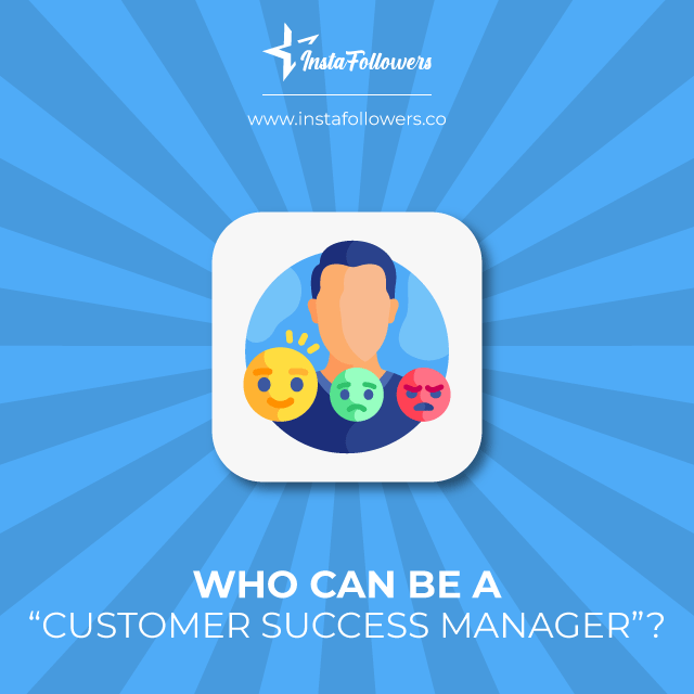 who can be a customer success manager