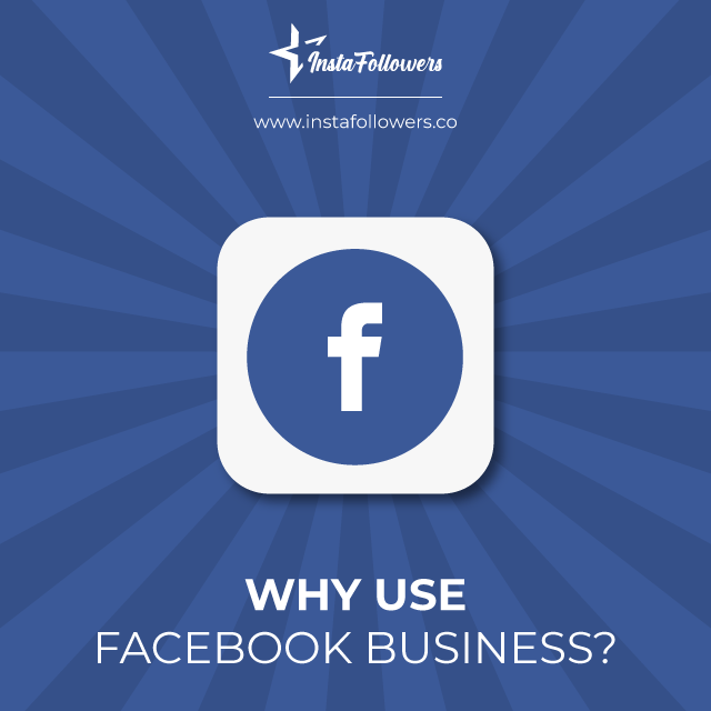 why use facebook business