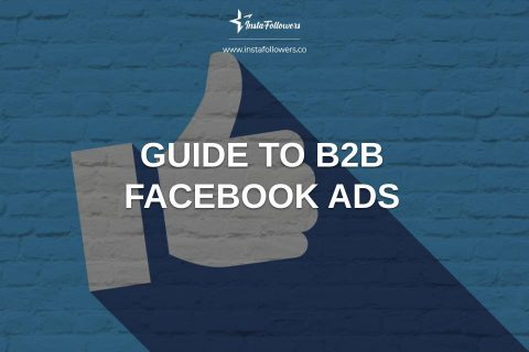 Guide to B2B Facebook Ads