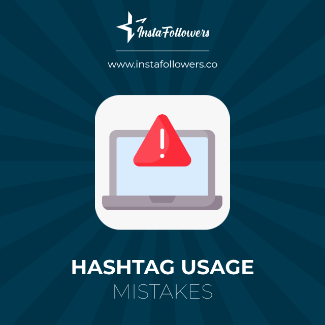 hashtag usage mistakes