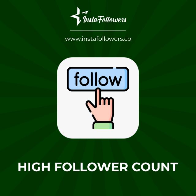 high follower count