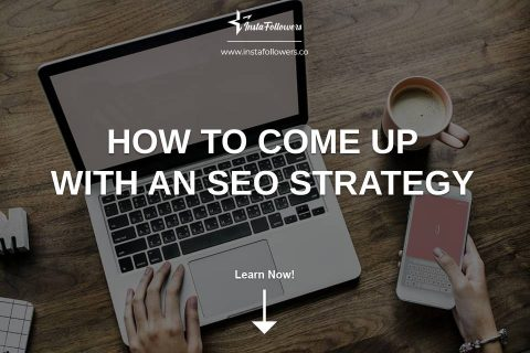 How to Come Up with an SEO Strategy
