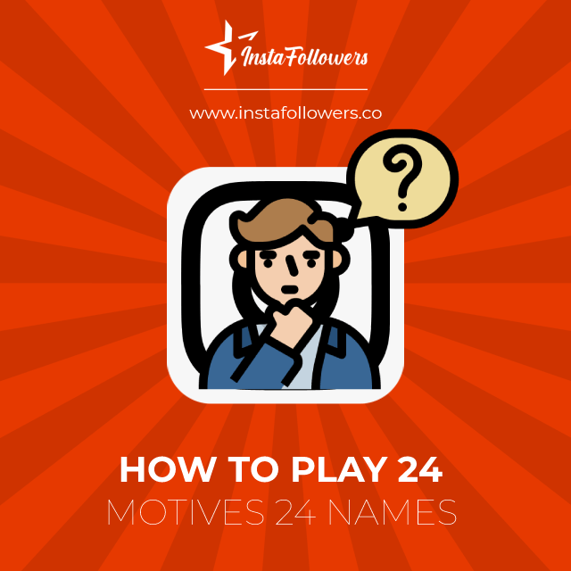 how to play 24 motives 24 names