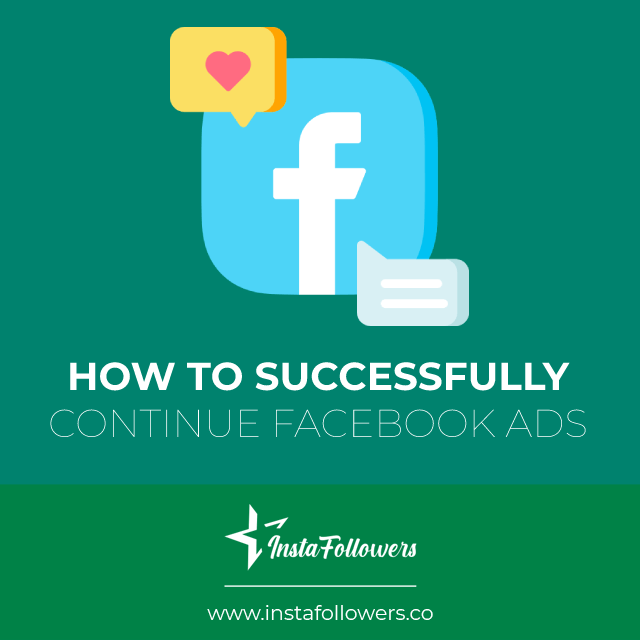 how to successfully continue facebook ads