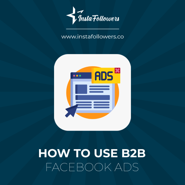 how to use b2b facebook ads