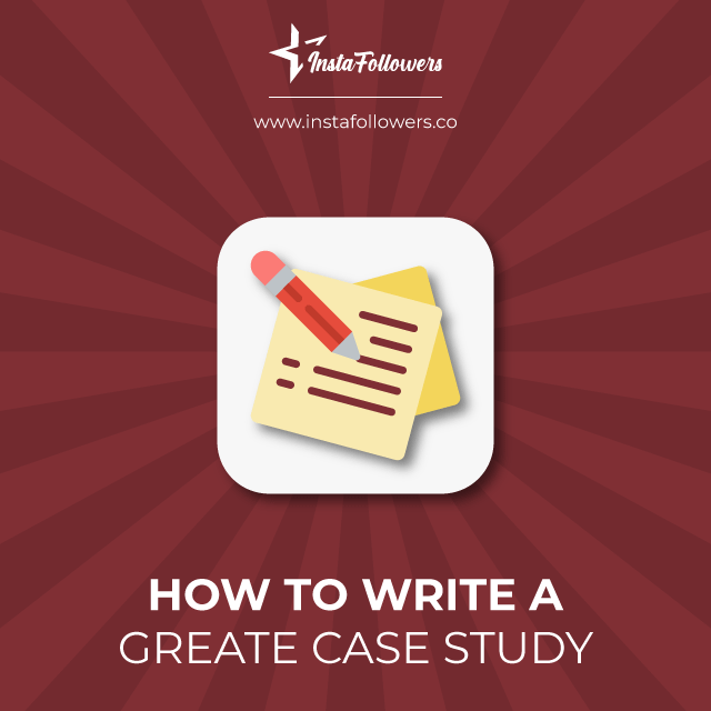 how to write a great case study