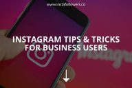 Instagram Tips & Tricks for Business Users