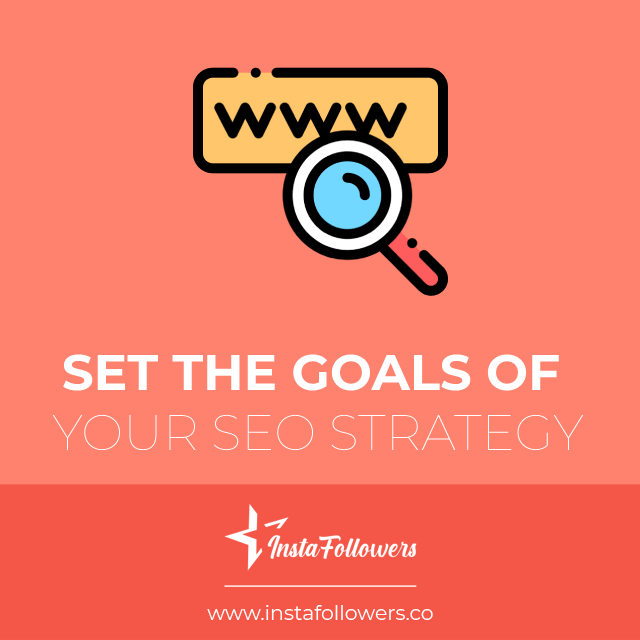 set the goals of your seo strategy