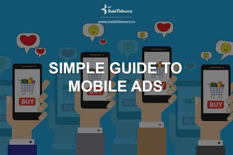 Simple Guide to Mobile Ads