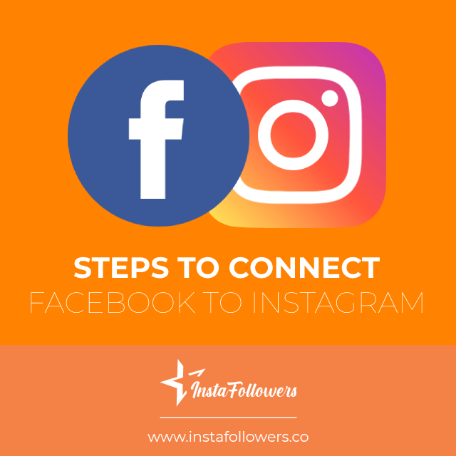 steps to connect facebook to instagram
