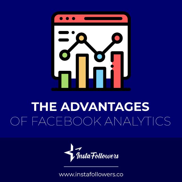 the advantages of facebook analytics