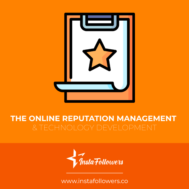 the online reputation management and technology development