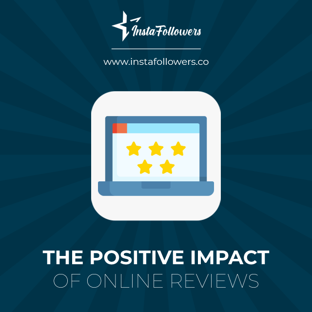 the positive impact of online reviews