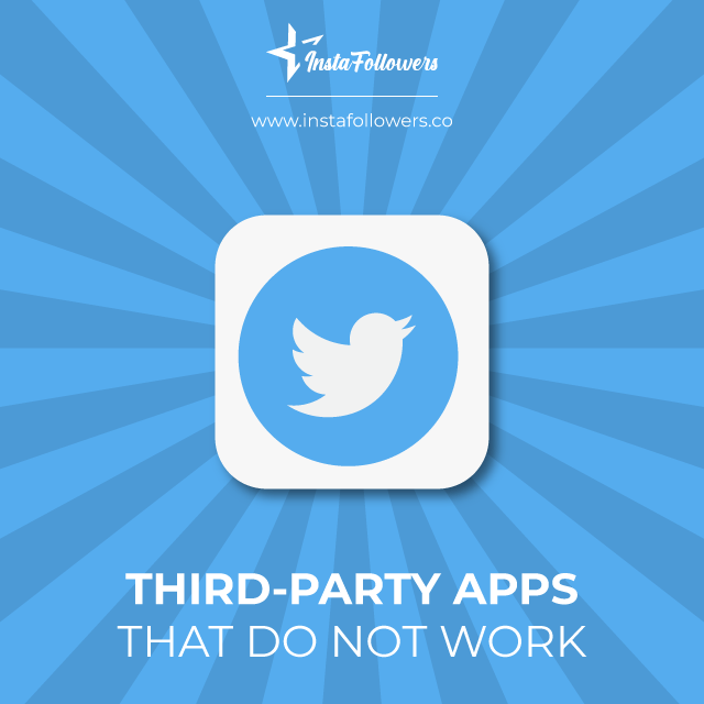 third party twitter apps that do not work