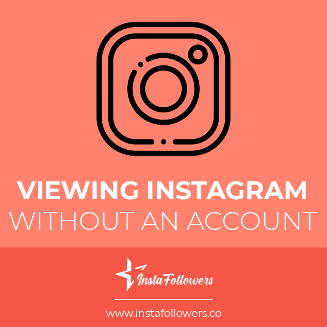 viewing instagram without an account