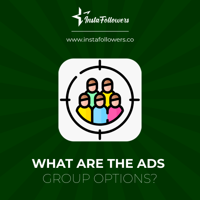 what are the ads group options