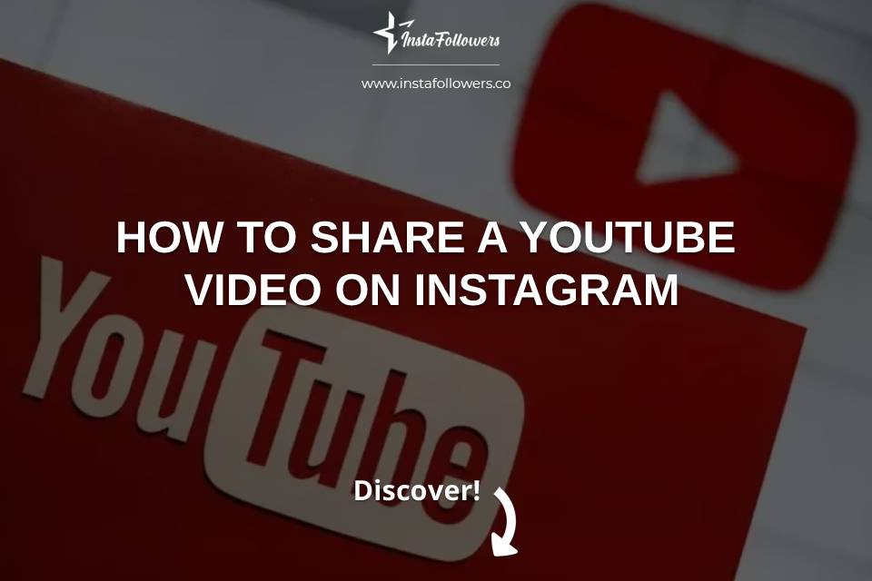 How to Share a YouTube Video on Instagram