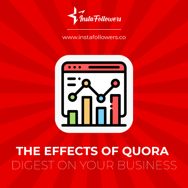 the effects of quora digest on your business