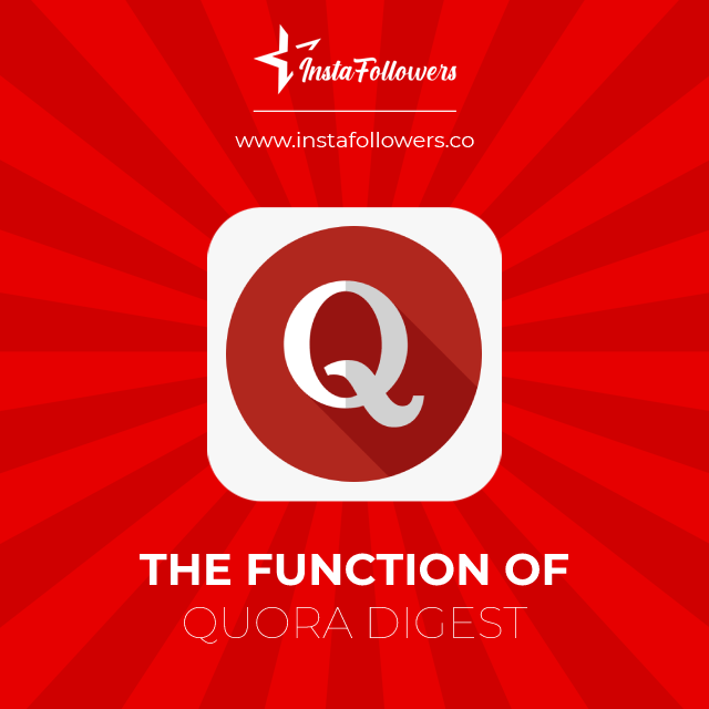the function of quora digest