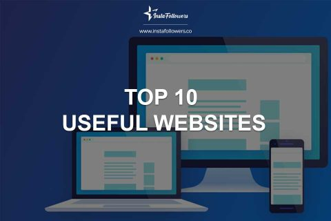Top 10 Useful Websites