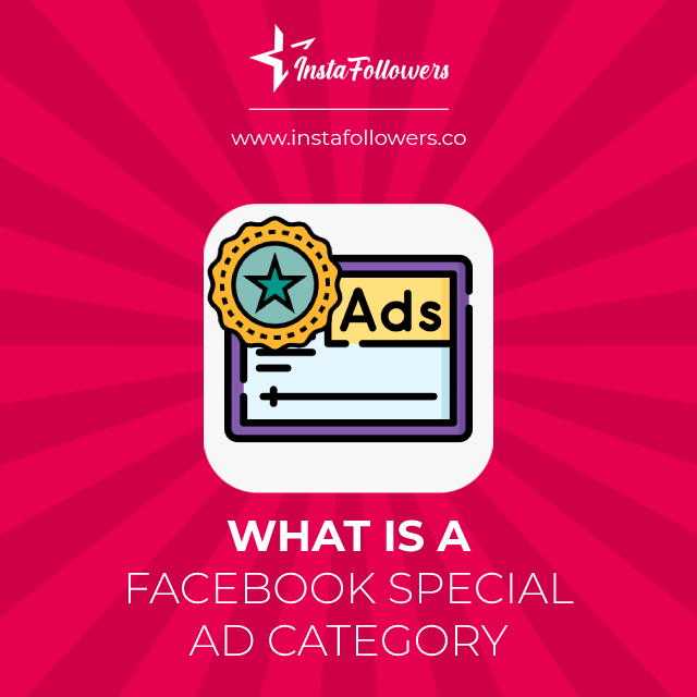 what is a facebook special ad category
