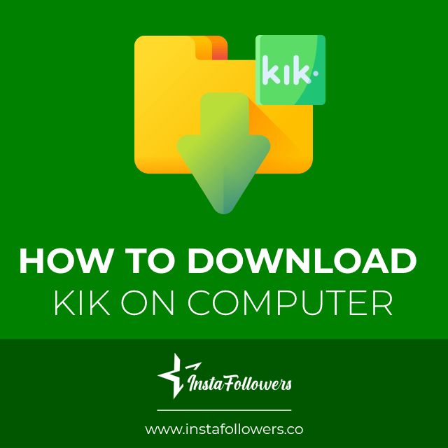 how to download kik on computer