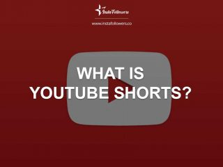 What Is YouTube Shorts?