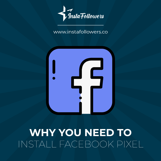 why you need to install the facebook pixel
