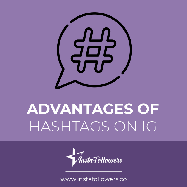 advantages of instagram hashtags